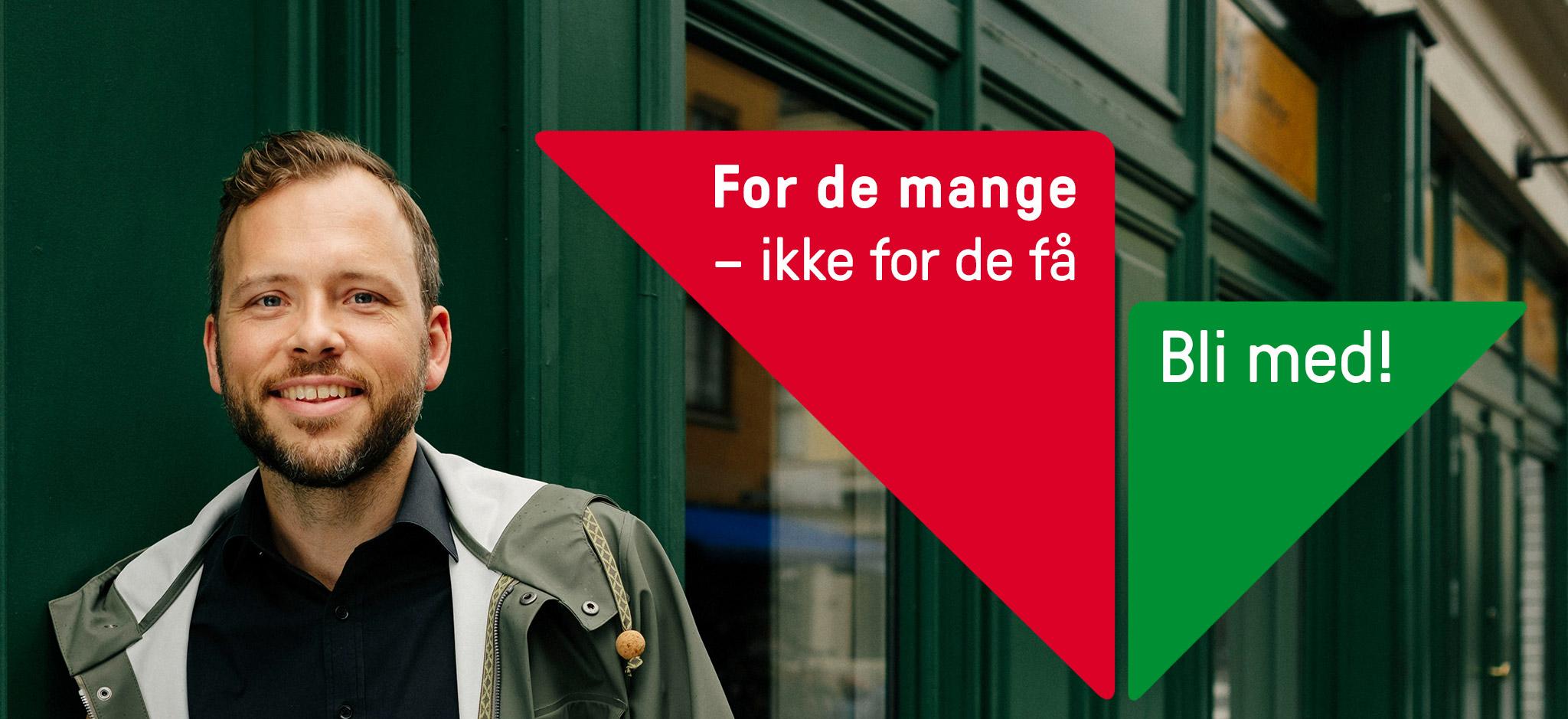 «For de mang – ikke for de få» Portrett av Audun Lysbakken. Grafikk over foto