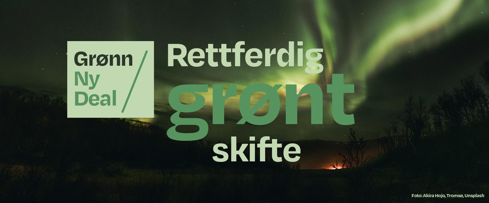 Grønn Ny Deal – et rettferdig grønt skifte!