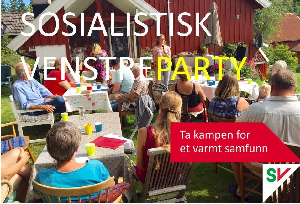 Sosialistisk Venstre Party. Live Music. Gratis og åpent for alle